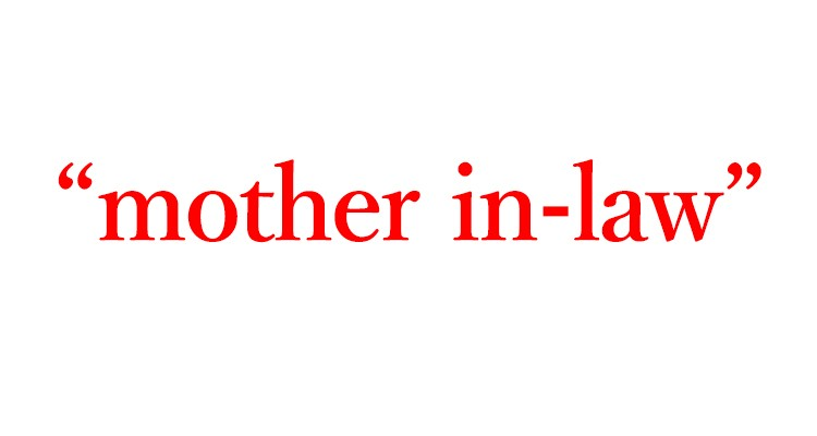 """「義母」は英語で""""mother in-law"""""""