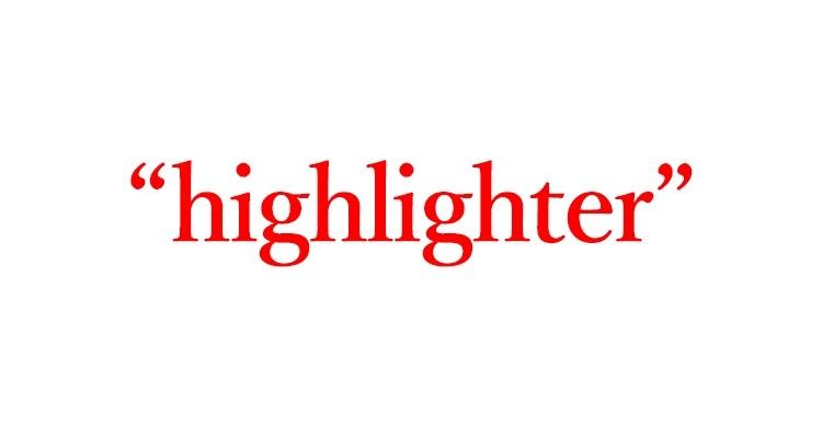 """「蛍光ペン」=""""highlighter"""""""