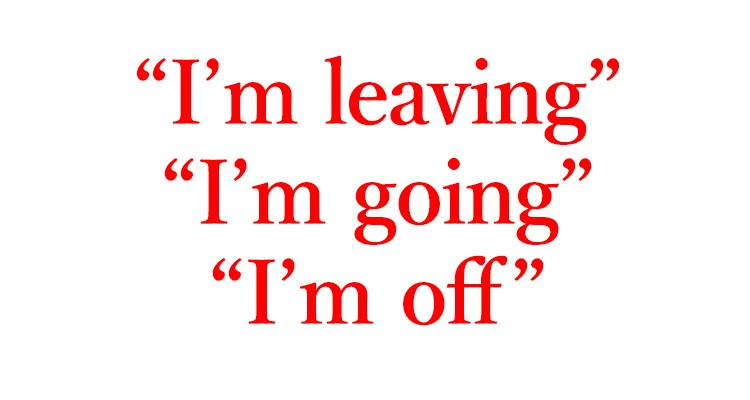 「行ってきます」は英語でI'm leaving